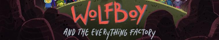WOLFBOYANDTHEEVERYTHINGFACTORY