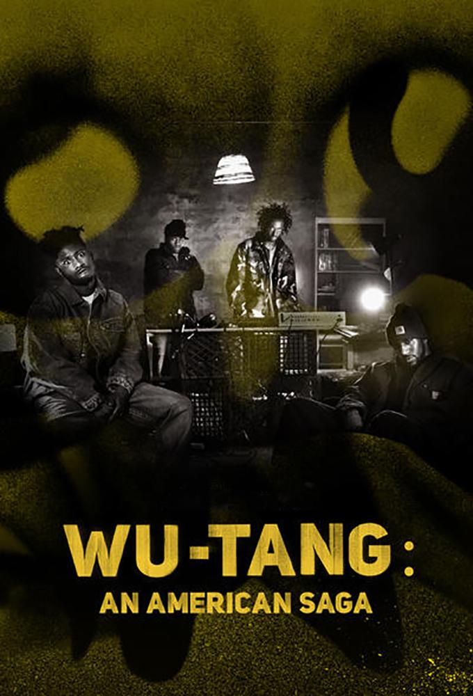 Wu-Tang: An American Saga